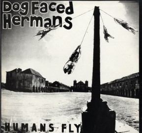 dog-faced-hermans-humans-fly