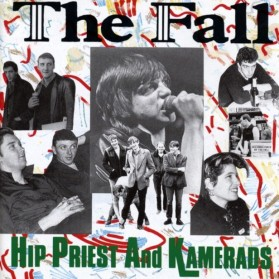 the-fall-hip-priest-and-kamerads